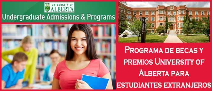 Becas y Premios para Estudiantes Internacionales en Canadá (Universidad) | 4. Programa de becas y premios University of Alberta para estudiantes extranjeros | Sitio Web Oficial Becas.org.es