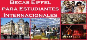Becas Eiffel para Estudiantes Internacionales (Francia) | Estudia Gratis - Sitio Web Oficial - becas.org.es