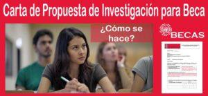 Carta de Propuesta de Investigación para Beca (Actualizado) | Estudia Gratis - Sitio Web Oficial - becas.org.es