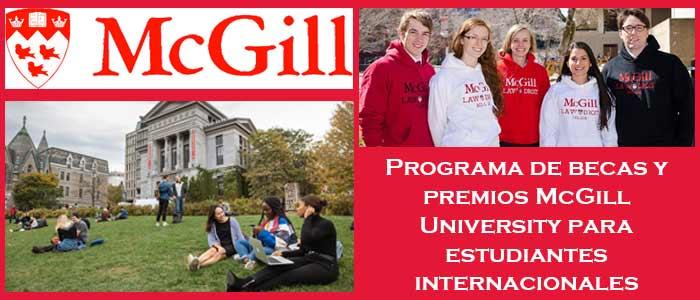 Becas y Premios para Estudiantes Internacionales en Canadá (Universidad) | 3. Programa de becas y premios McGill University para estudiantes internacionales | Sitio Web Oficial Becas.org.es
