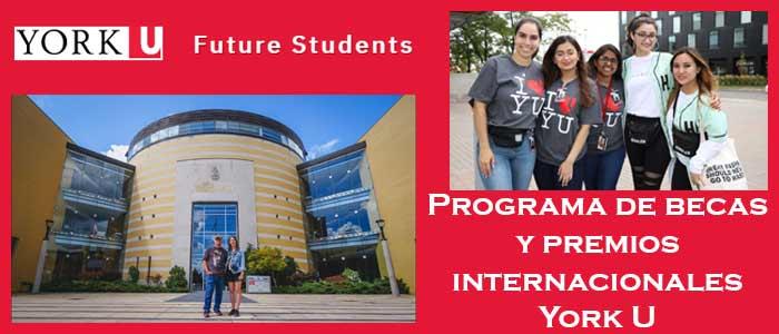 Becas y Premios para Estudiantes Internacionales en Canadá (Universidad) | 5. Programa de becas y premios internacionales York U | Sitio Web Oficial Becas.org.es