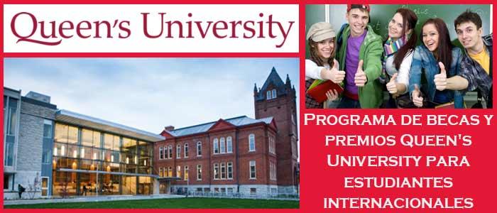 Becas y Premios para Estudiantes Internacionales en Canadá (Universidad) | 7. Programa de becas y premios Queen's University para estudiantes internacionales | Sitio Web Oficial Becas.org.es