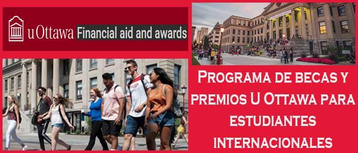 Becas y Premios para Estudiantes Internacionales en Canadá (Universidad) | 9. Programa de becas y premios U Ottawa para estudiantes internacionales | Sitio Web Oficial Becas.org.es